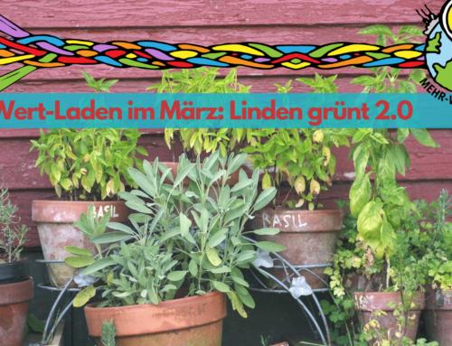 MehrWert-Termine im März: Linden grünt 2.0